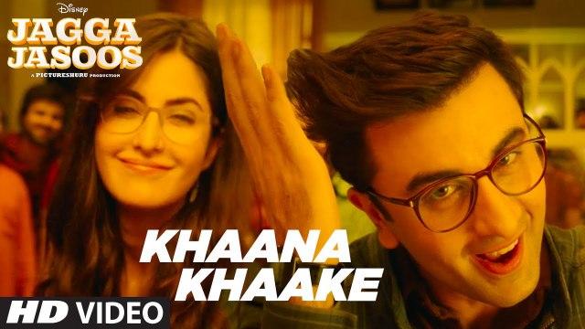 Khaana Khaake HD Video Song Jagga Jasoos 2017 Ranbir Kapoor Katrina Kaif | Songs PK