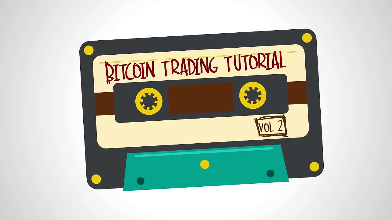 BITCOIN TRADING TUTORIAL VOL2