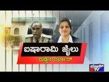 DIG Roopa Reports That DG Satyanarayana Got Rs.2 Cr. Bribe For Royal Treatment To Sasikala