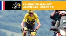 La minute maillot jaune LCL - Étape 12 - Tour de France 2017