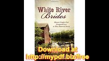 White River Brides  Missouri Couples Find Unexpected Love in Three Historical Novels (Romancing America)