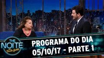 The Noite 05.10.17 - Quinta - Parte 1