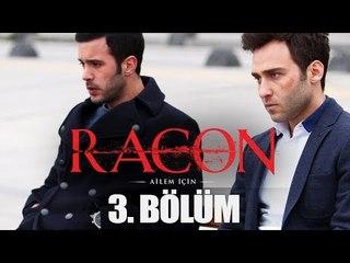 """Racon """"Ailem İçin"""" - 3. Bölüm"""