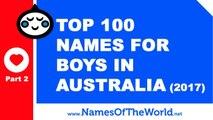 Top 100 baby boy names in Australia 2017 Part 2 - the best baby names - www.namesoftheworld.net