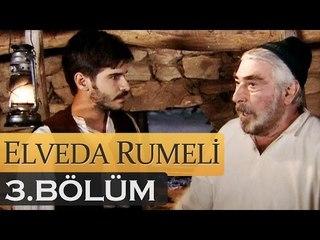 Elveda Rumeli 3. Bölüm - atv