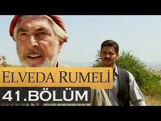 Elveda Rumeli 41. Bölüm - atv
