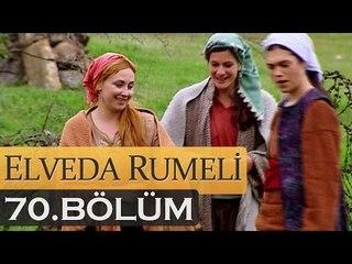 Elveda Rumeli 70. Bölüm - atv