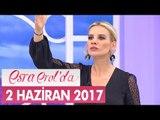 Esra Erol'da 2 Haziran 2017 Cuma - Tek Parça