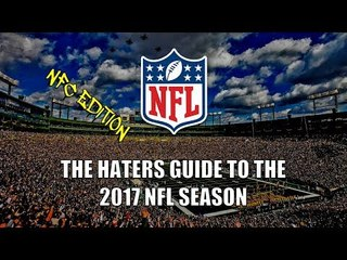 The Haters Guide to the 2017 NFL Season - NFC Edition
