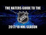 The Haters Guide to the 2017/18 NHL Season