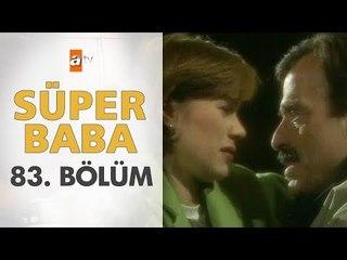 Süper Baba 83. Bölüm