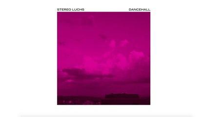 Stereo Luchs - Dancehall