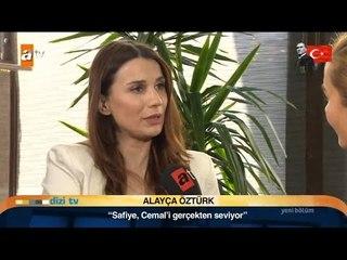 Alayça Öztürk Aşk ve Mavi'nin Safiye'sini anlatıyor - Dizi TV 548. Bölüm - atv
