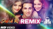 SANAM RE REMIX Video Song ¦ DJ Chetas ¦ Pulkit Samrat, Yami Gautam ¦ Divya Khosla Kumar ¦ T-Series