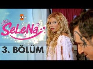 Selena 3. Bölüm - atv