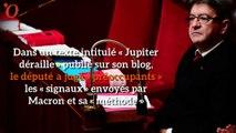 Mélenchon s'en prend à Macron: « Jupiter déraille »