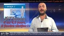 HPyTv Pyrénées | Pyrénées Matin 4 (Lundi 17 juillet 2017)