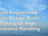 Read  Chassis Engineering Chassis Design Building  Tuning for High Performance Handling 4541f783