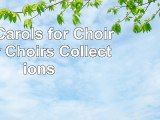 Read  100 Carols for Choirs    for Choirs Collections 217a5e3e
