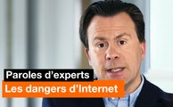 Paroles d'experts - Les dangers d'Internet - Orange