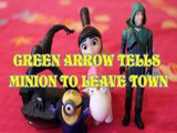 GREEN ARROW TELLS MINION TO LEAVE TOWN SPIDERMAN AGNES GRU ACTION FIGURES  Toys BABY Videos DC COMICS CW SERIES, JUSTICE