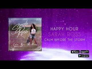 Sarah Ross - Happy Hour (Official Audio)