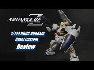 1/144 HGUC Gundam Hazel Custom Review