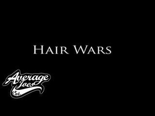 Hair Wars Episode 3