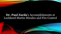 Dr. Paul Zarda's Accomplishments at Lockheed Martin Missiles and Fire Control