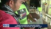 Isang lalaking may dalang shabu, arestado sa checkpoint sa Marawi City