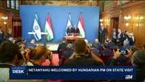 i24NEWS DESK | Netanyahu welcomed by Hungarian PM on state visit | Tuesday, July 18th 2017