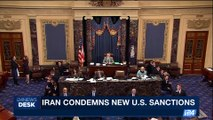i24NEWS DESK | Iran condemns new U.S. sanctions | Tuesday, July 18th 2017