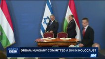 i24NEWS DESK | Orban: Hungary commited a sin in holocaust | Tuesday, July 18th 2017
