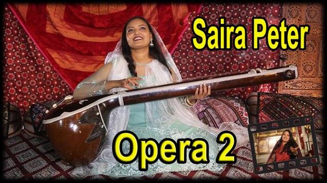 Saira Peter - Opera 2
