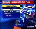 Pawan Goenka On Global Expansion Plans