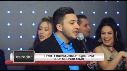 Estrada plus 19 06 2017 - Grupata Molika junior podgotvuva vtor avtorski album
