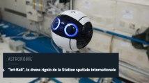"""""""Int-Ball"""", le drone aux allures de dessin animé de la Station spatiale internationale"""
