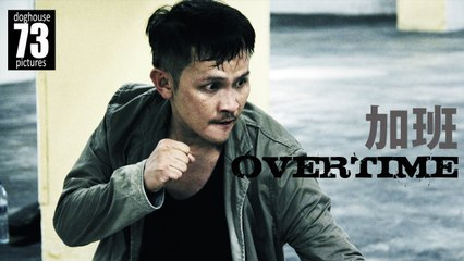 Overtime [Action Short Film] by James Lee