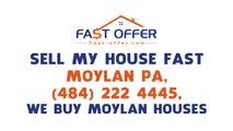 Sell My House Fast Moylan PA, (484) 222-4445, We Buy Moylan Houses