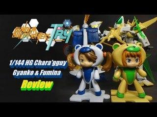 1/144 Chara'gguy Gyanko & Fumina Review
