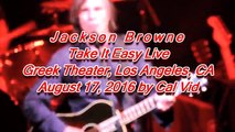 Jackson Browne Eagles Take It Easy Live at Greek Theater LA 2016