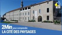 2 minutes pour comprendre la Cité des paysages de Meurthe-et-Moselle