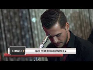 Estrada plus 20 07 2017 - Nune brothers so novi pesni
