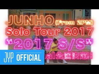 """JUNHO (From 2PM) Solo Tour 2017 """"2017 S/S"""" (Tour Final)"""