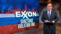 Exxon slapped with fine for Russia sanctions violations