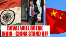 Sikkim Stand Off : Ajit Doval to visit China soon, may resolve border tension | Oneindia News