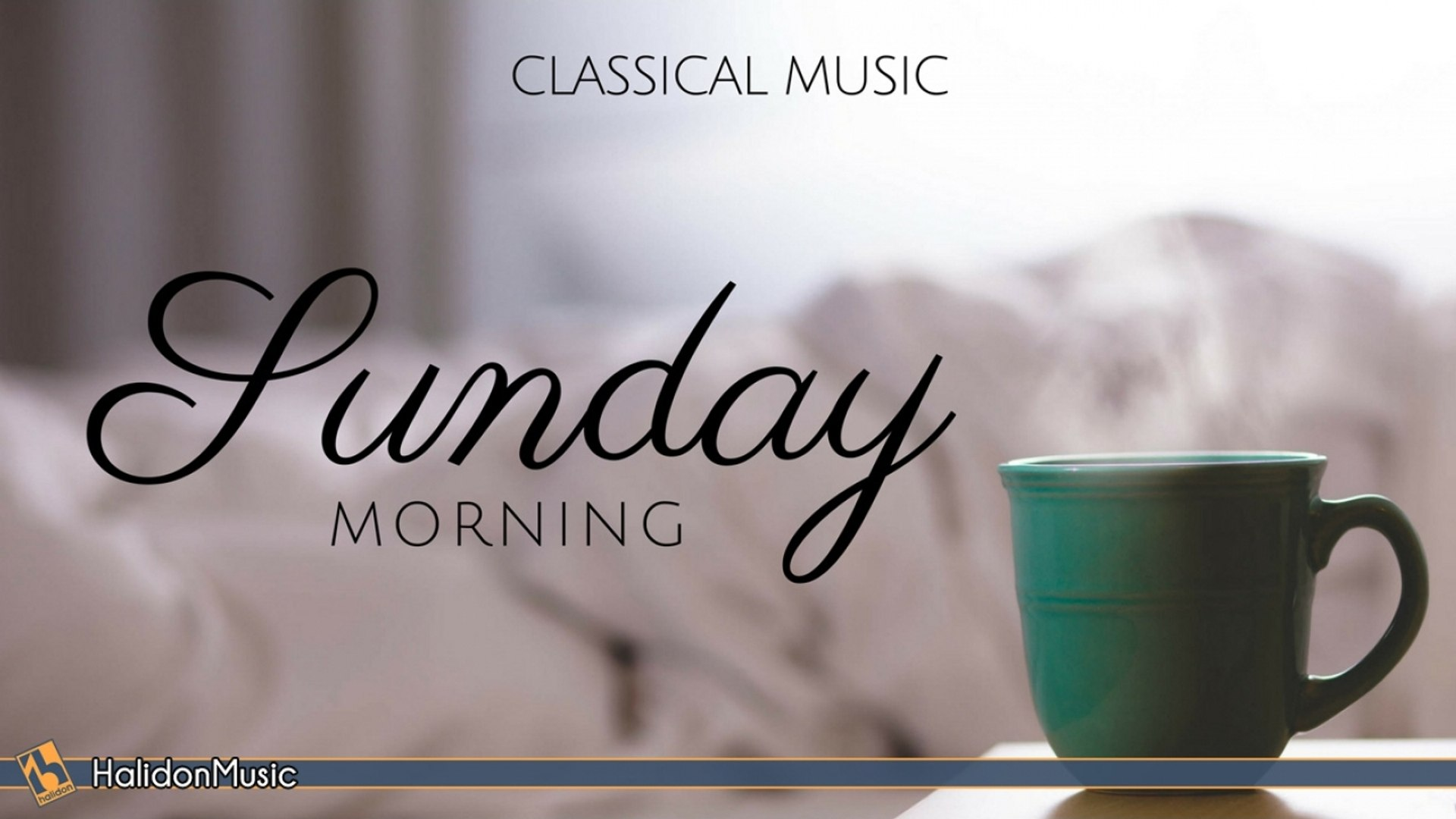 Various Artists - Sunday Morning | Classical Music
