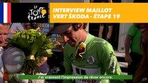 L'interview du maillot vert ŠKODA - Étape 19 - Tour de France 2017