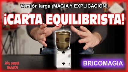 TRUCO DE MAGIA   CARTA EQUILIBRISTA   BRICOMAGIA   APRENDE MAGIA   Is Family Friendly