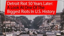 Detroit riot 50 years later: A look at one of the biggest riots in US history